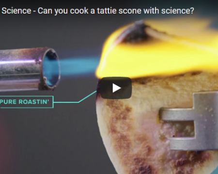 Science Sam tests the various ways in which you can cook a tattie scone through science, by using a blowtorch, a giant fire tornado,a tesla coil and glycerol with potassium permanganate. Conclusion: you can cook a tattie scone through science, but the best way to do this is with a frying pan.